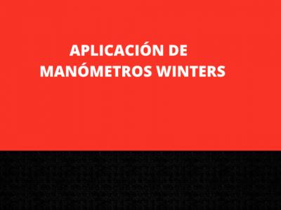 GUIA PARA SELECCIONAR EL MANÓMETRO WINTERS MAS APROPIADO PARA CADA APLICACIÓN